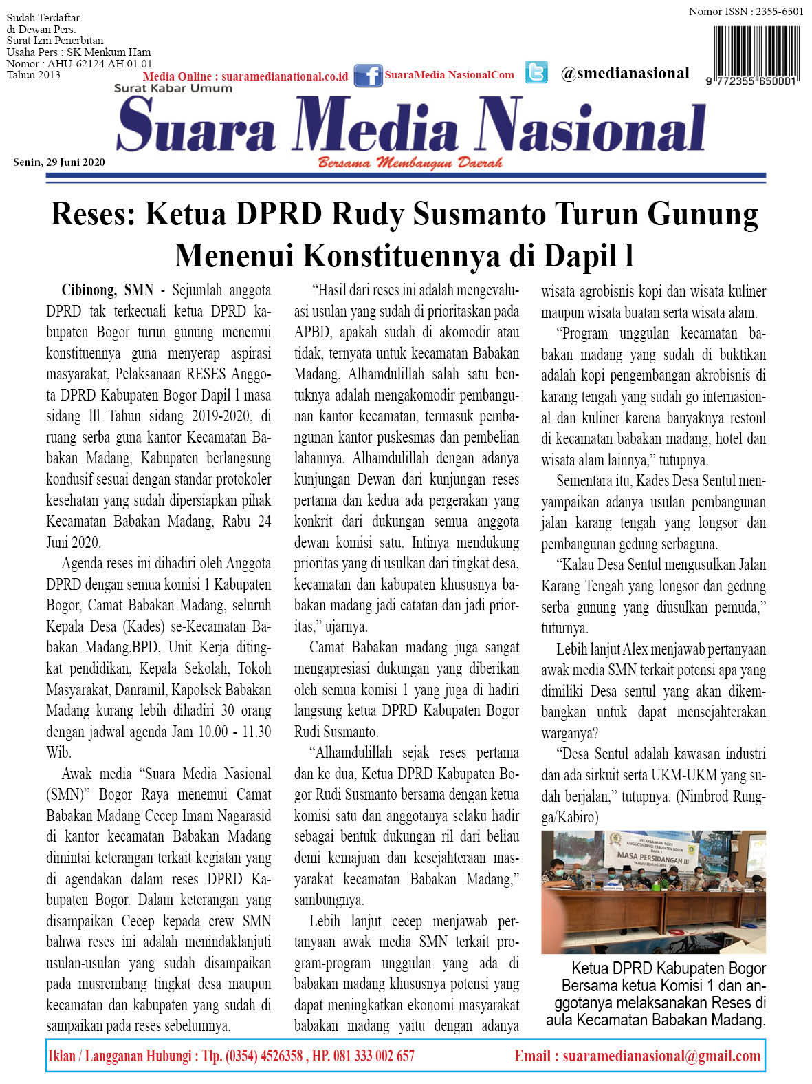 Reses: Ketua DPRD Rudy Susmanto Turun Gunung Menemui Konstituennya di Dapil l